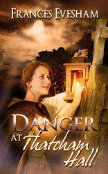 Danger at Thatcham Hall pic